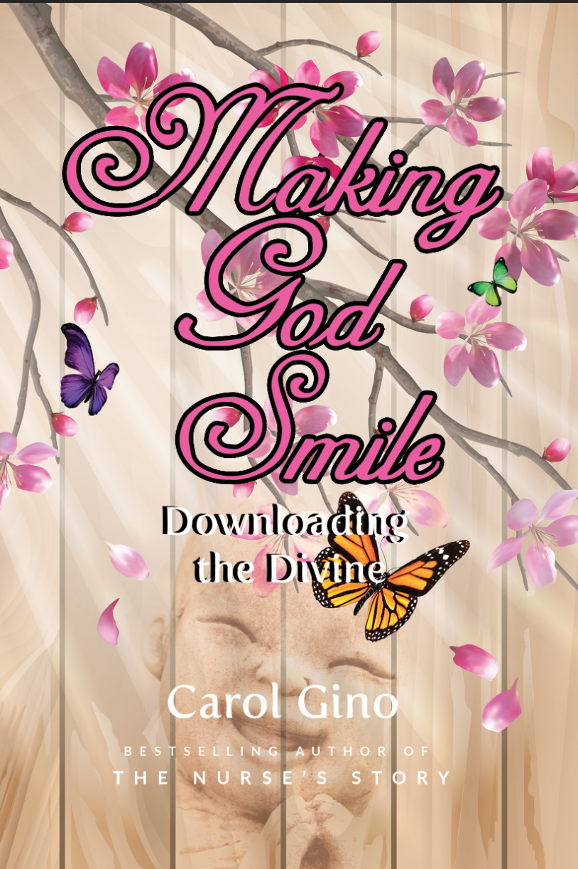 Making God Smile by Carol Gino and Rashana