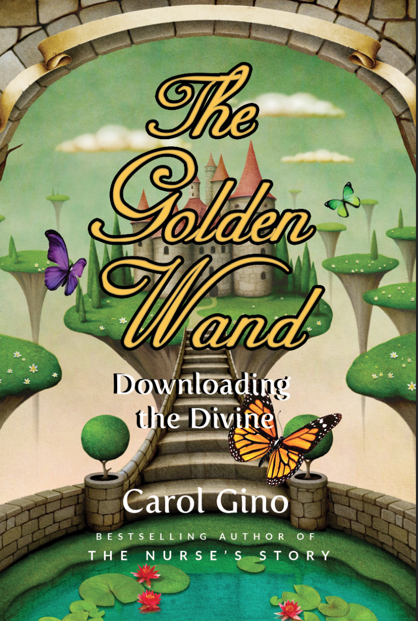 The Golden Wand by Carol Gino and Rashana