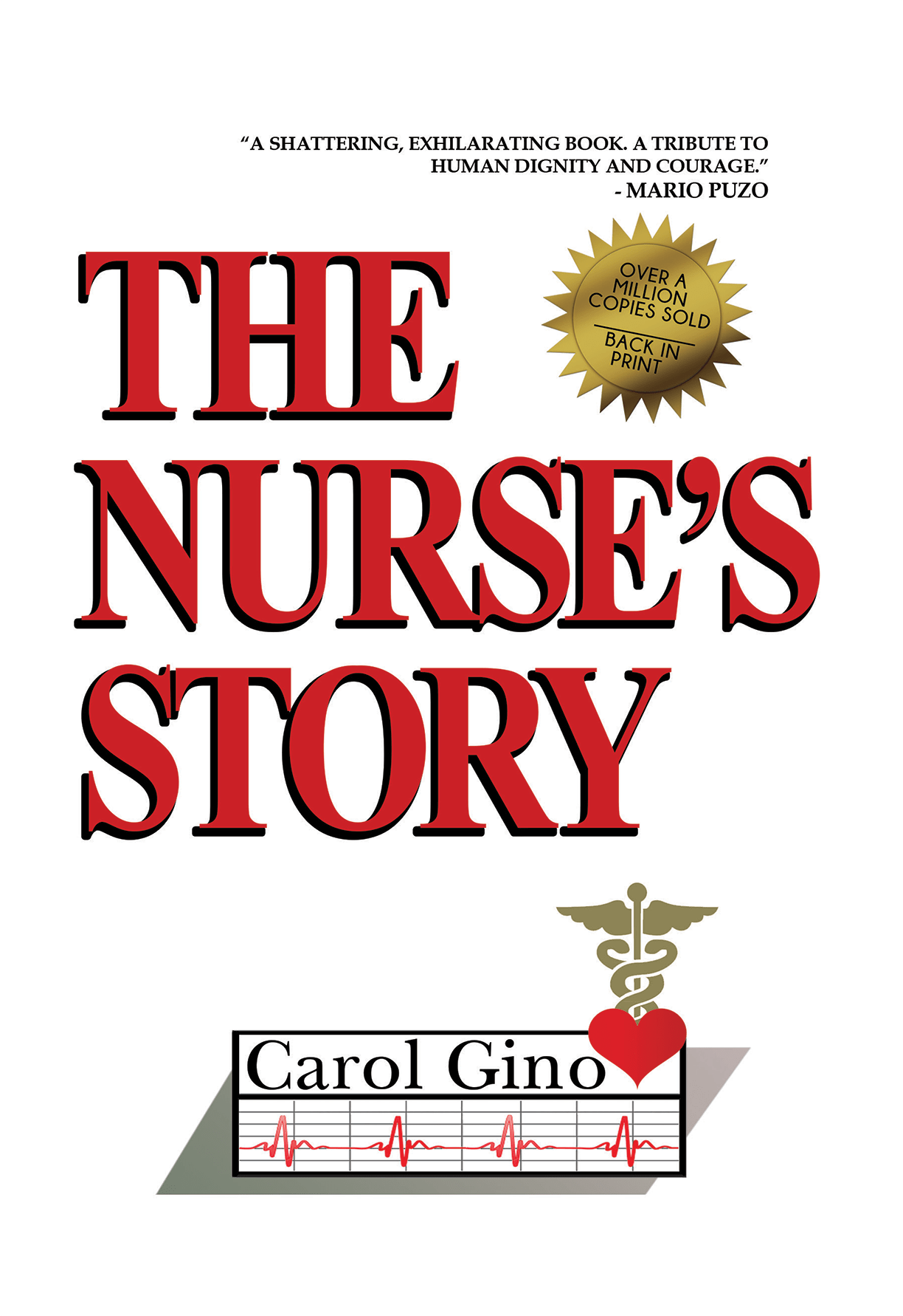 The Nurse's Story by Carol Gino