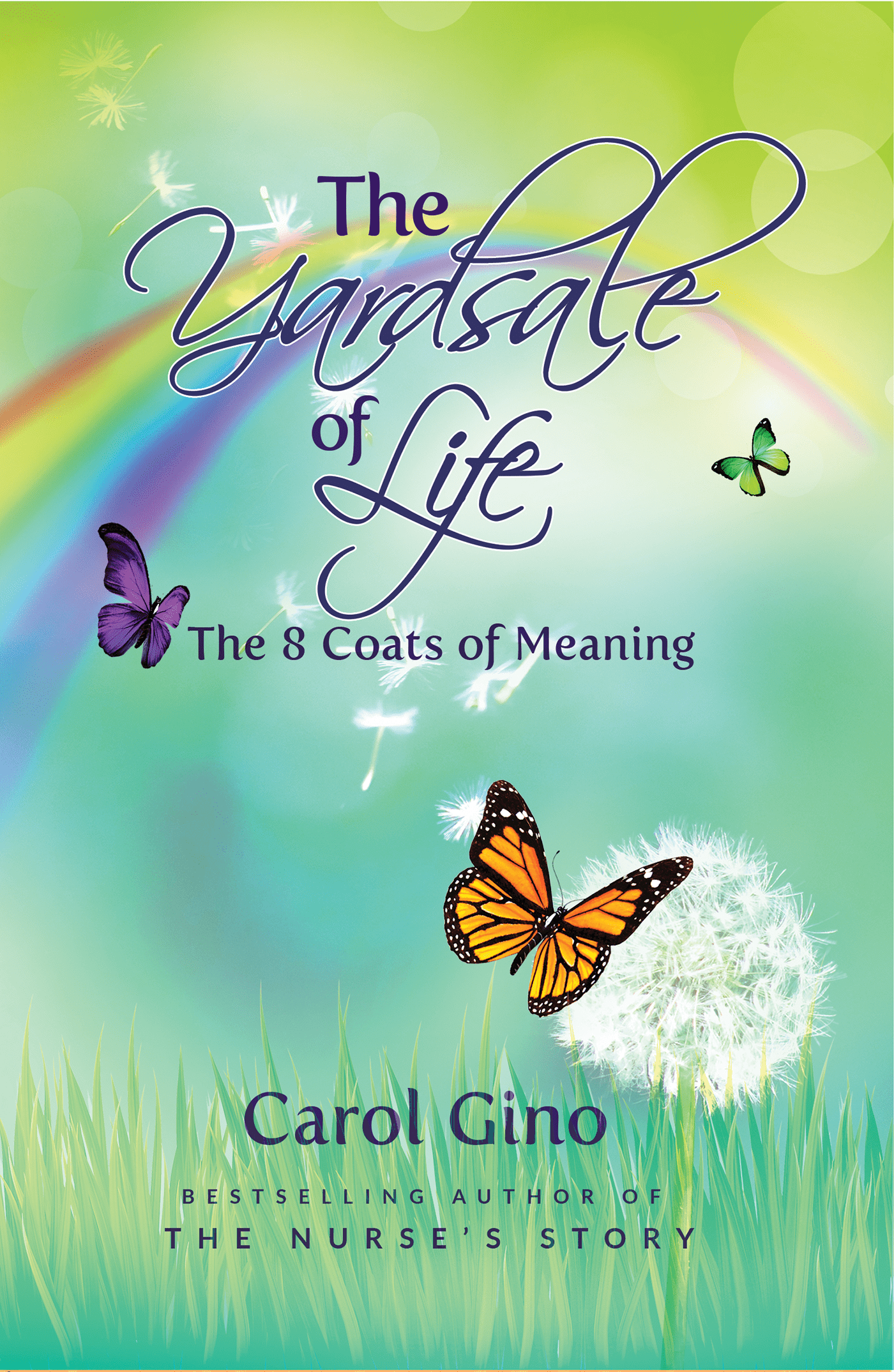 The Yardsale of Life by Carol Gino